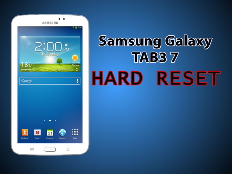 Hard Reset para Samsung Galaxy Tab3 7.0 (SM T211)
